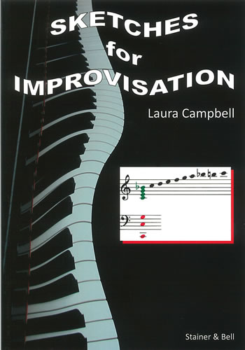Campbell: Sketches for Improvisation published by Stainer & Bell