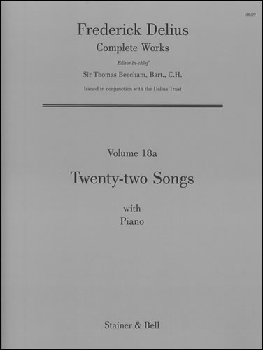 Delius: Twenty-two Songs with Piano published by Stainer & Bell