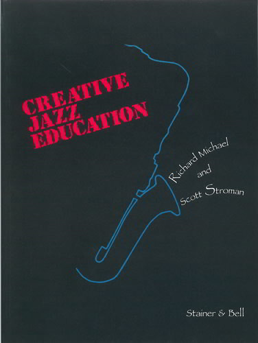 Creative Jazz Education Book & CD published by Stainer & Bell