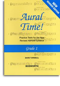 Turnbull: Aural Time Grade 1 (ABRSM Syllabus from 2011) published by Bosworth