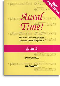 Aural Time Grade 2 (ABRSM Syllabus From 2011) by Turnbull published by Bosworth
