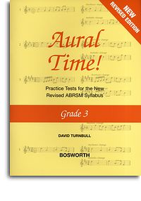 Aural Time Grade 3 (ABRSM Syllabus From 2011) by Turnbull published by Bosworth