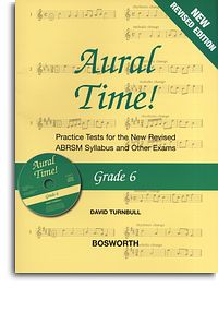 Turnbull: Aural Time Grade 6 Book/CD (ABRSM Syllabus From 2011) published by Bosworth