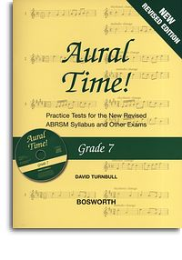 Turnbull: Aural Time Grade 7 Book/CD (ABRSM Syllabus From 2011) published by Bosworth