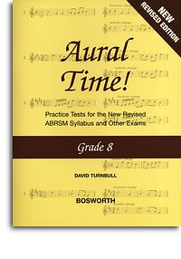 Aural Time Grade 8 (ABRSM Syllabus From 2011) by Turnbull published by Bosworth