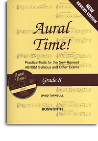 Turnbull: Aural Time Grade 8 Book/CD (ABRSM Syllabus From 2011) published by Bosworth