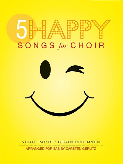 5 Happy Songs For Choir SAB published by Bosworth