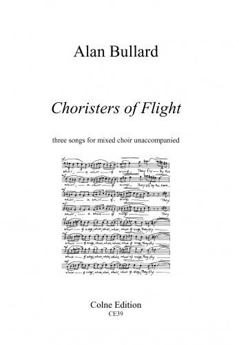 Bullard: Choristers of Flight SATB published by Colne