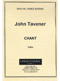 Tavener: Chant For Solo Cello published by Chester