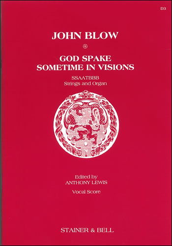 Blow: God spake sometimes in visions published by Stainer & Bell - Vocal Score