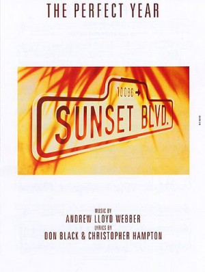 Lloyd Webber: The Perfect Year (Sunset Boulevard) published by Really Useful Group