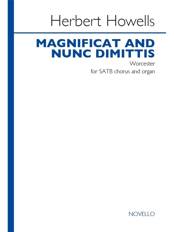 Howells: Magnificat And Nunc Dimittis (Worcester) published by Novello