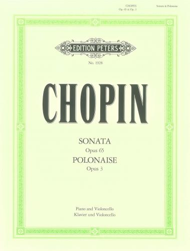 Chopin: Sonata Opus 65 and Polonaise Opus 3 for Cello published by Peters Edition