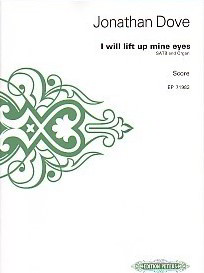 Dove: I Will Lift Up Mine Eyes SATB published by Peters Edition