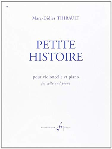 Thirault: Petite Histoire for Cello published by Billaudot