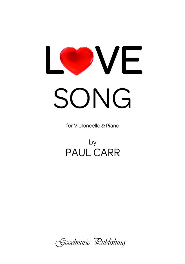 Carr: Love Song for Cello published by Goodmusic