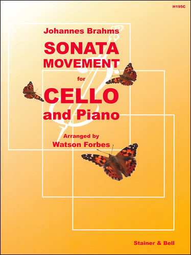 Brahms: Sonata Movement for Cello published by Stainer & Bell