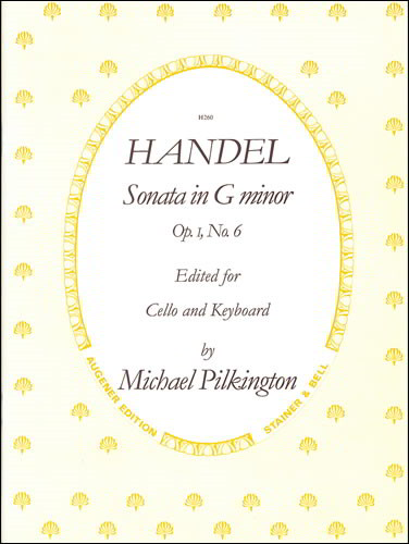 Handel: Sonata in G minor Opus 1/6 for Cello published by Stainer and Bell