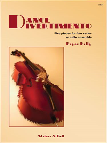 Kelly: Dance Divertimento for Four Cellos published by Stainer and Bell