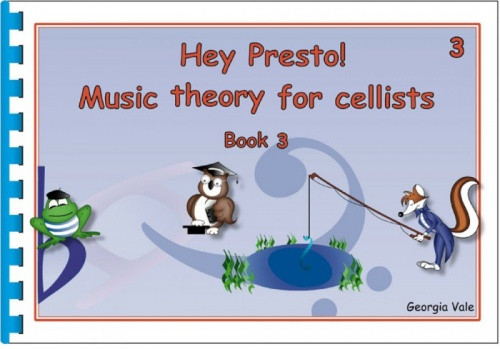 Hey Presto! Music Theory for Cellists Book 3