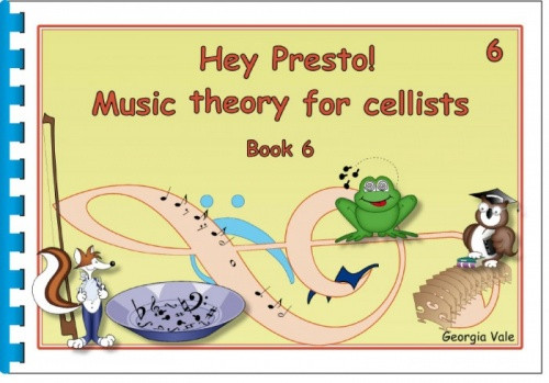 Hey Presto! Music Theory for Cellists Book 6