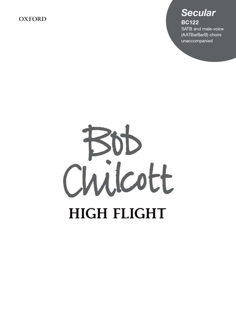 Chilcott: High Flight SATB published by OUP