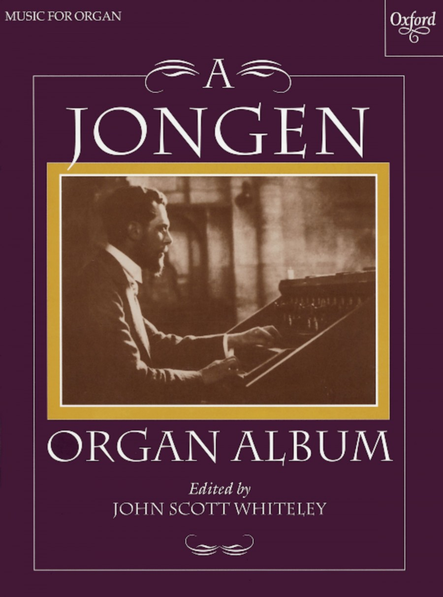 A Jongen Organ Album published by OUP