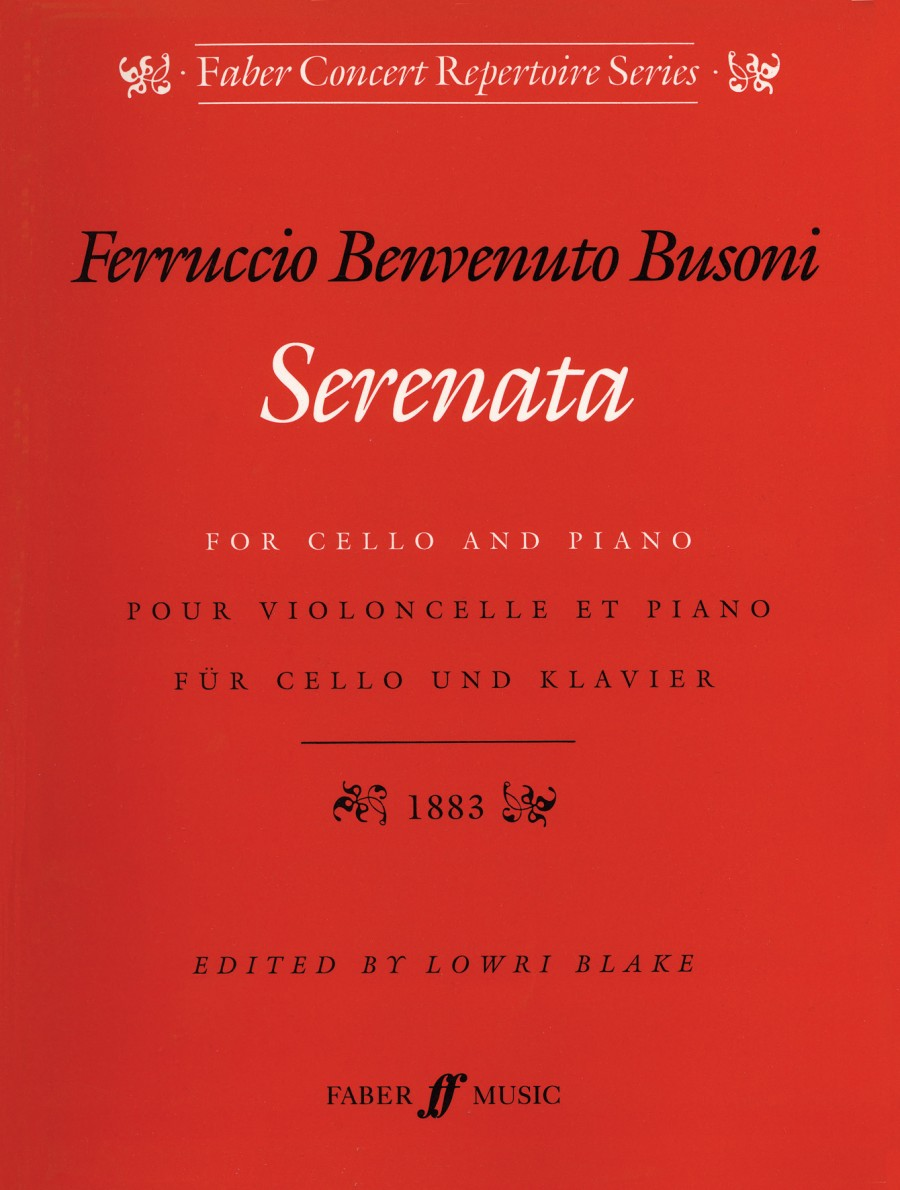 Busoni: Serenata Opus 34 for Cello published by Faber