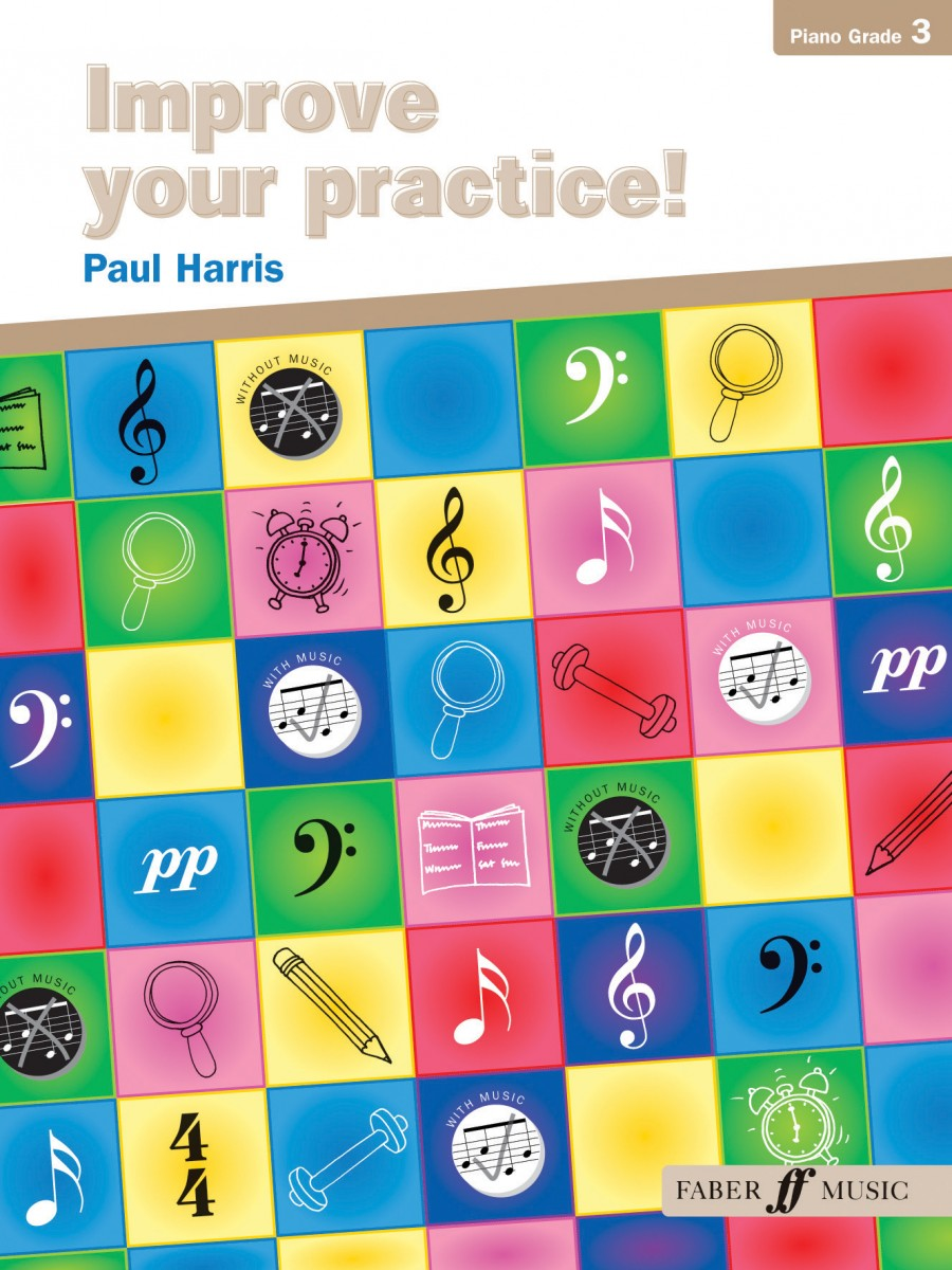 Improve Your Practice Grade 3 by Harris for Piano published by Faber