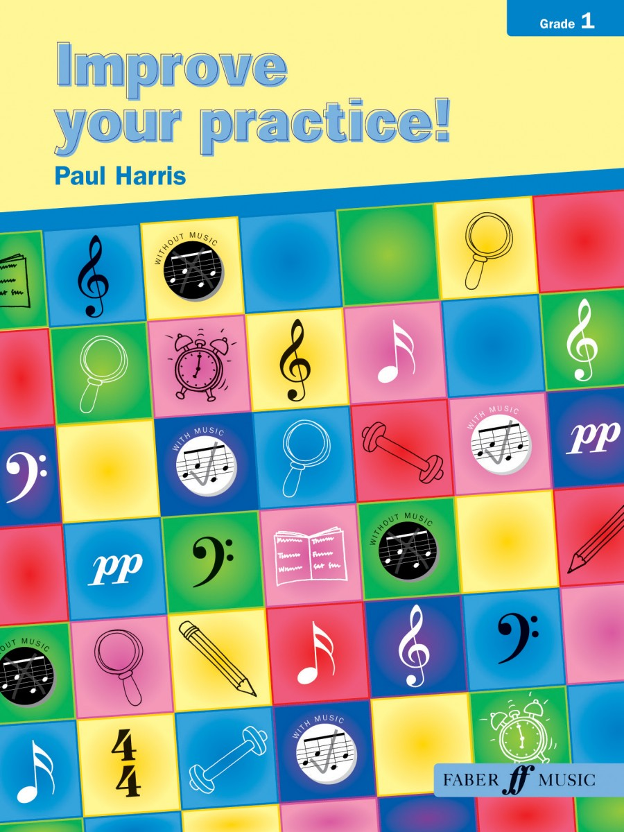 Improve Your Practice Grade 1 by Harris for All Instruments published by Faber