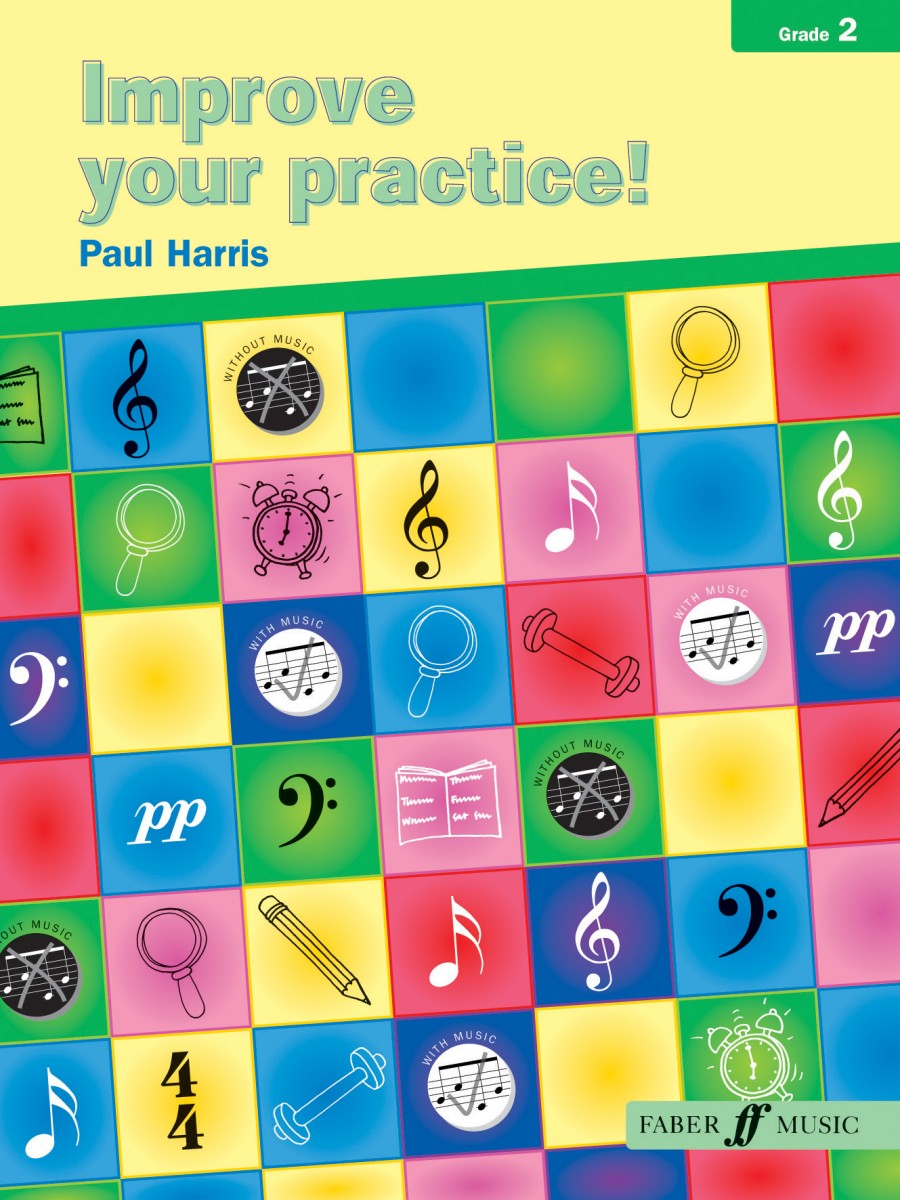 Improve Your Practice Grade 2 by Harris for All Instruments published by Faber