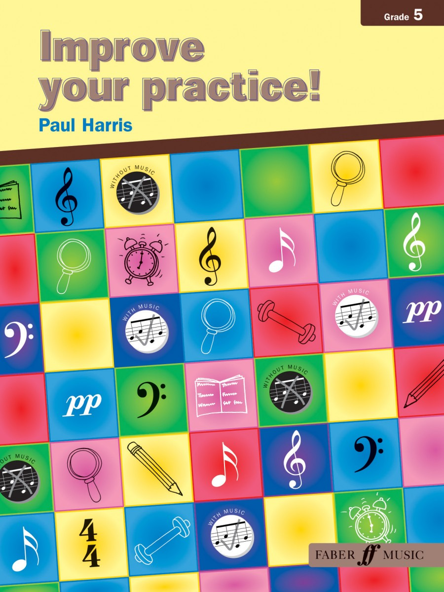 Improve Your Practice Grade 5 by Harris for All Instruments published by Faber