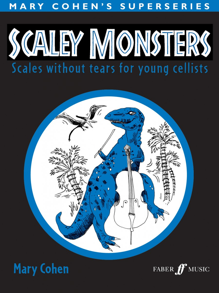 Cohen: Scaley Monsters for Cello published by Faber
