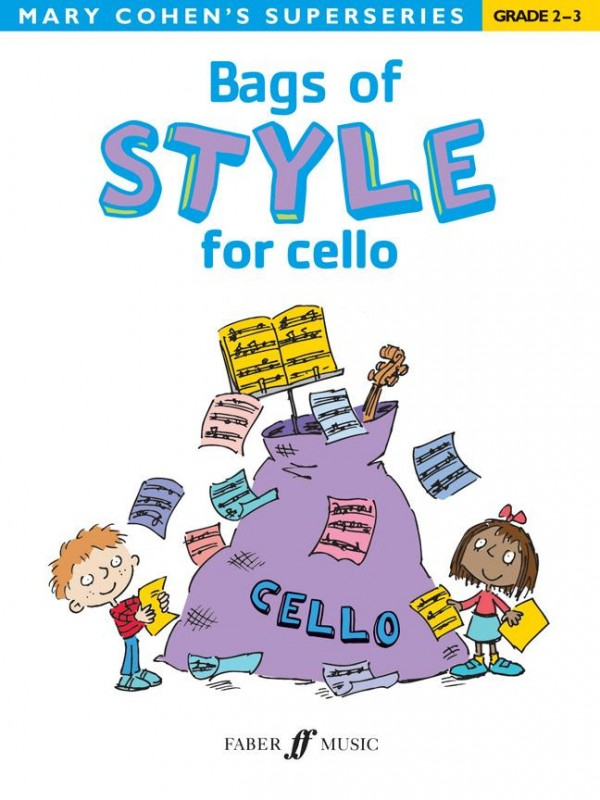 Bags of Style for Cello (Grade 2 - 3) published by Faber
