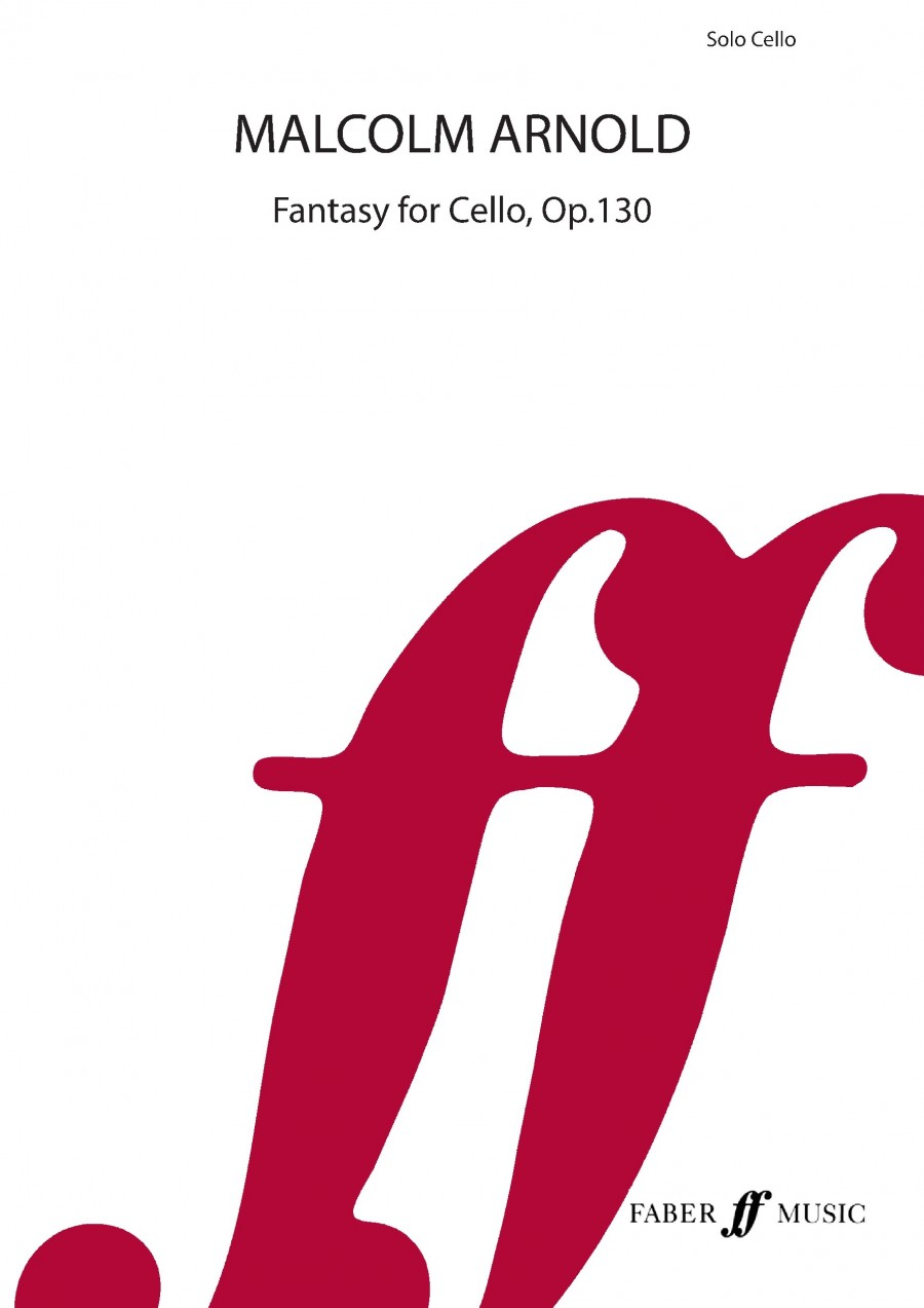 Arnold: Fantasy for Solo Cello Opus 130 published by Faber