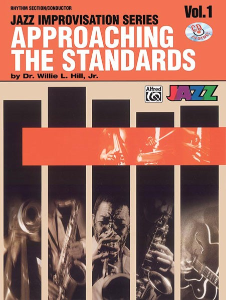 Approaching the Standards Volume 1 Rhythm Section / Conductor Book & CD published by Warner