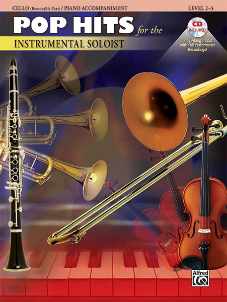 Pop Hits for the Instrumental Soloist - Cello - Book & CD published by Alfred