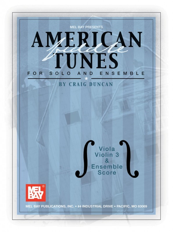 American Fiddle Tunes for Solo & Ensemble-Viola,Score Violin 3  published by Mel Bay