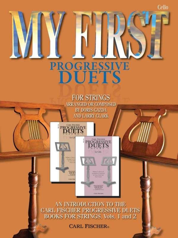My first progressive Duets for Cello published by Carl Fischer
