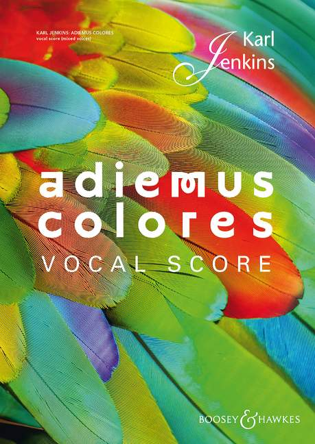Jenkins: Adiemus Colores published by Boosey and Hawkes - Vocal Score