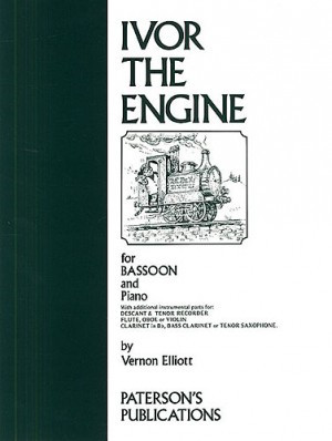 Elliott: Ivor the Engine for Bassoon published by Paterson