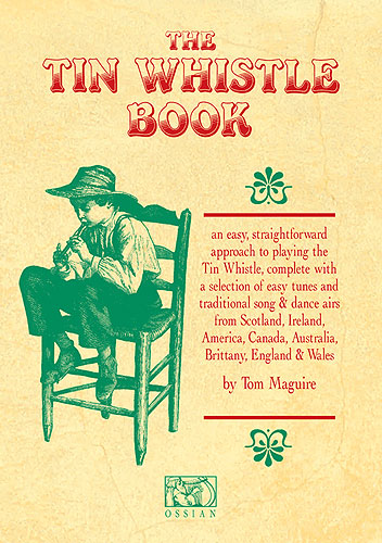 The Tin Whistle Book published by Ossian