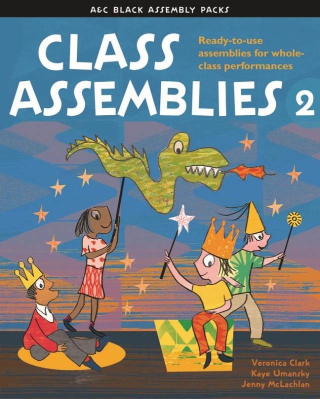 Class Assemblies Year 2 (Ages 6 - 7) Book & CD published by A & C Black