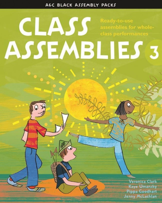Class Assemblies Year 3 (Ages 7 - 8) Book & CD published by A & C Black