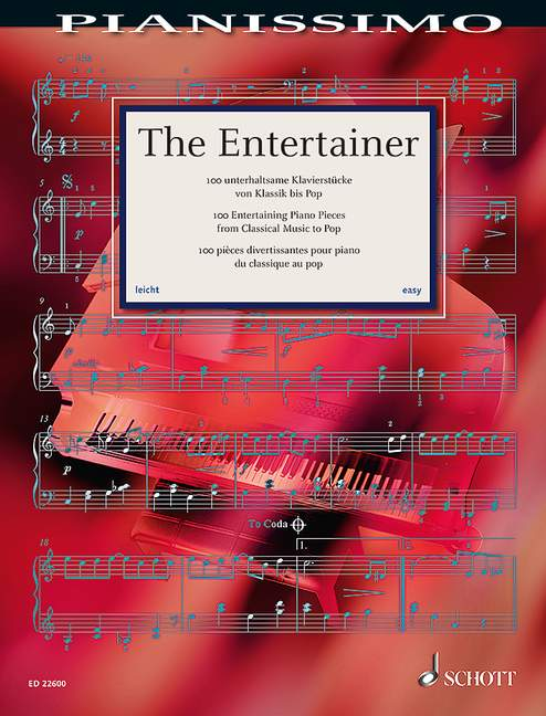 The Entertainer - 100 Entertaining Piano Pieces From Classical Music To Pop published by Schott