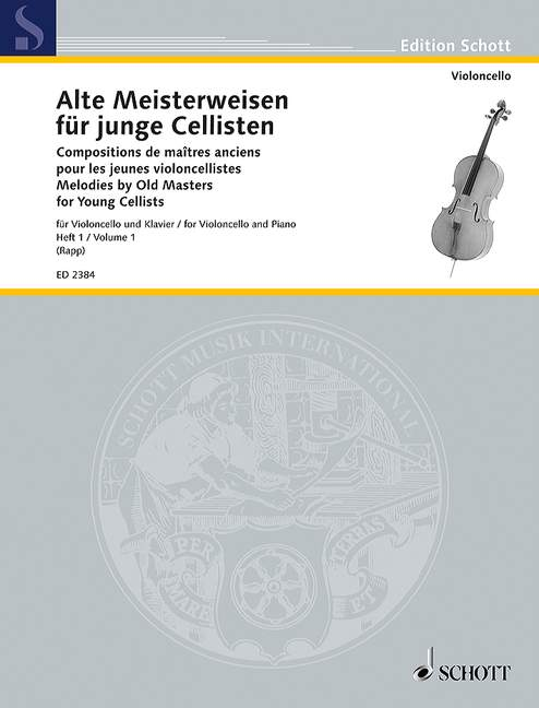 Melodies by Old Masters Volume 1 for Cello published by Schott