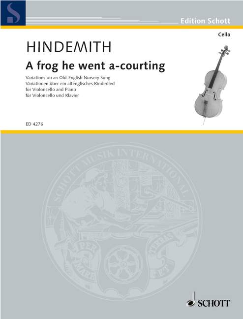 Hindemith: A frog he went a-courting for Cello published by Schott