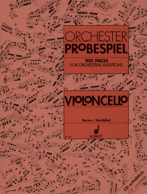 Test Pieces for Orchestral Auditions for Cello published by Schott