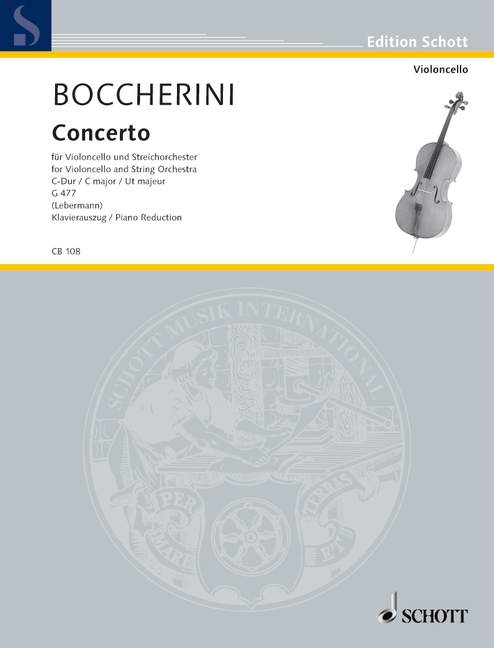 Boccherini: Concerto Number 1 in C for Cello published by Schott