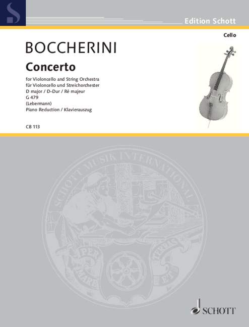 Boccherini: Concerto Number 2 in D for Cello published by Schott